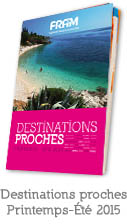 Destinations proches Printemps-�t� 2015
